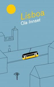 Lisboa - en roman om Lisboa, livet og kjærligheten